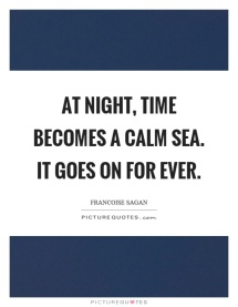at-night-time-becomes-a-calm-sea-it-goes-on-for-ever-quote-1